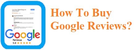 How To Buy Google Reviews?